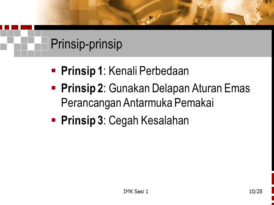 Prinsip-prinsip Prinsip 1: Kenali Perbedaan