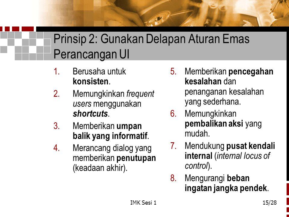 Prinsip 2: Gunakan Delapan Aturan Emas Perancangan UI