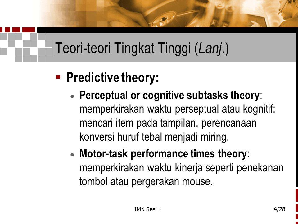 Teori-teori Tingkat Tinggi (Lanj.)