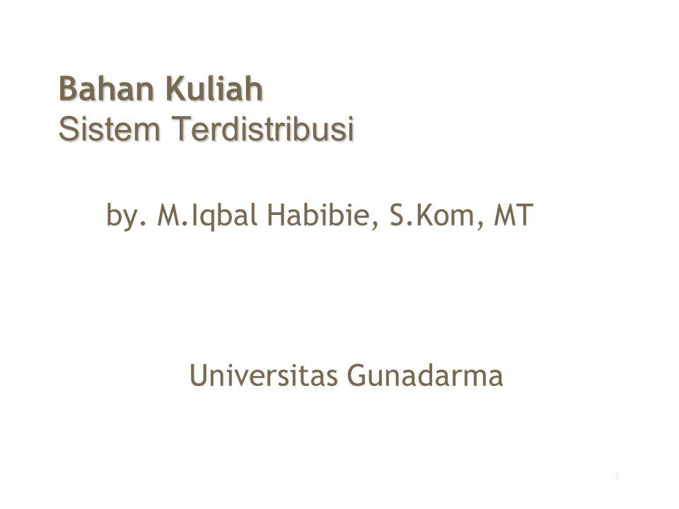 Bahan Kuliah Sistem Terdistribusi