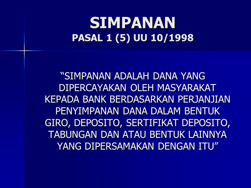 SIMPANAN PASAL 1 (5) UU 10/1998