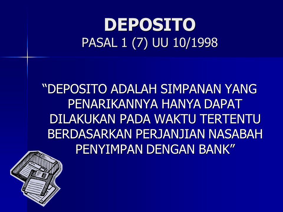 DEPOSITO PASAL 1 (7) UU 10/1998