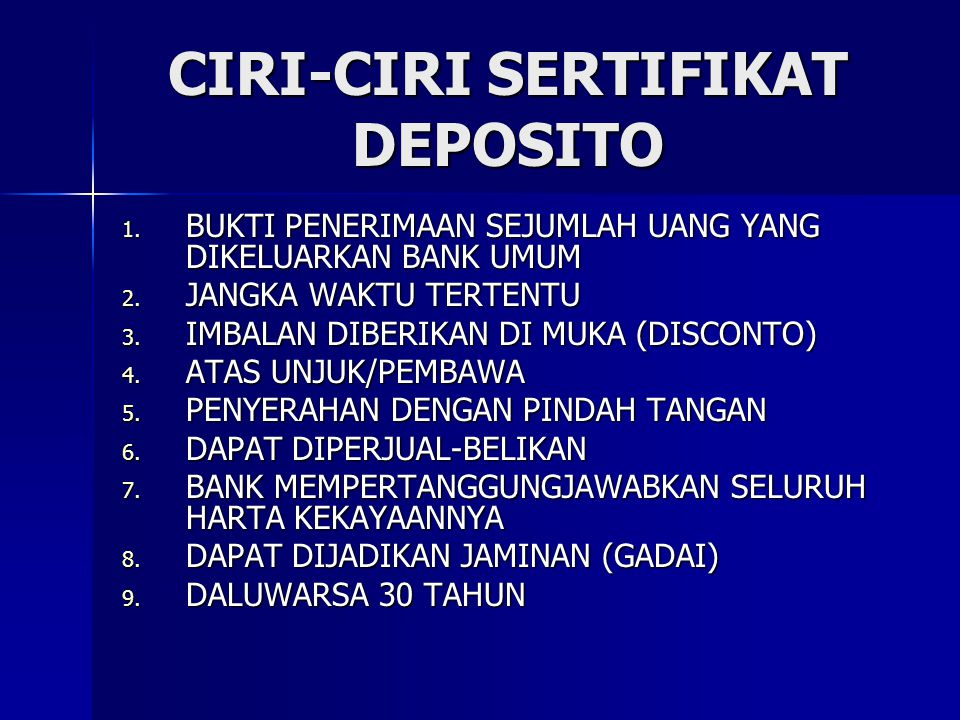 CIRI-CIRI SERTIFIKAT DEPOSITO