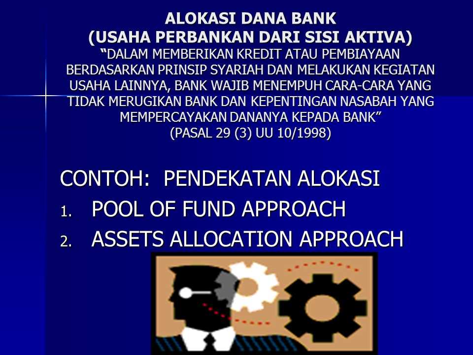 CONTOH: PENDEKATAN ALOKASI POOL OF FUND APPROACH