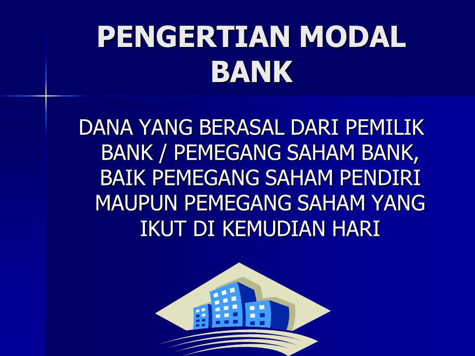 PENGERTIAN MODAL BANK