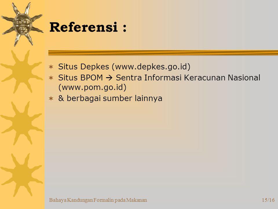 Referensi : Situs Depkes (www.depkes.go.id)
