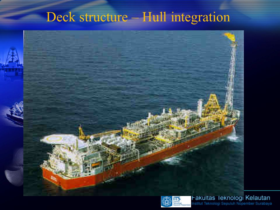 Deck structure – Hull integration