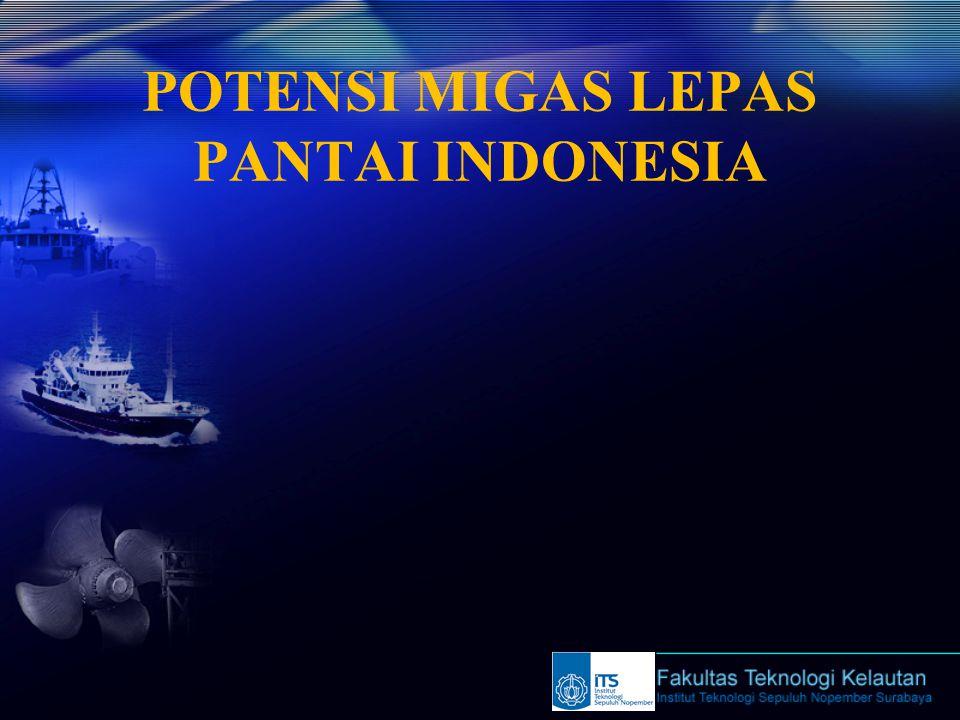POTENSI MIGAS LEPAS PANTAI INDONESIA