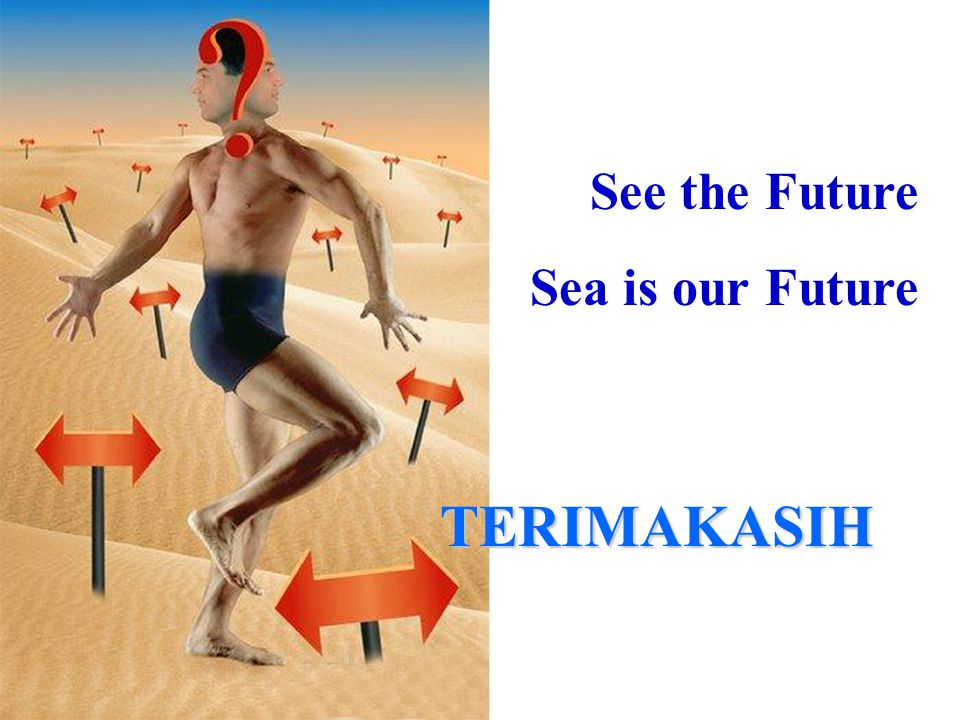 See the Future Sea is our Future TERIMAKASIH