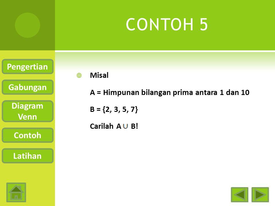 CONTOH 5 Pengertian Gabungan Diagram Venn Contoh Latihan Misal