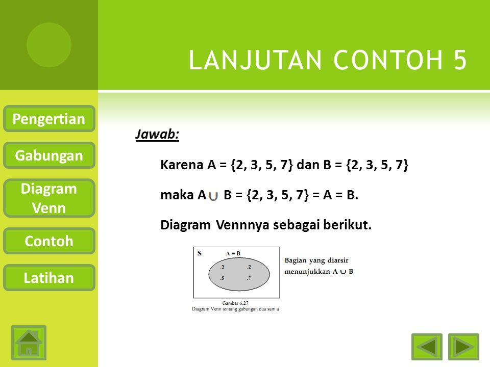 LANJUTAN CONTOH 5 Pengertian Gabungan Diagram Venn Contoh Latihan