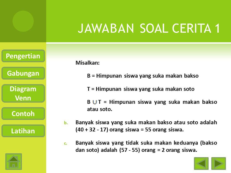 JAWABAN SOAL CERITA 1 Pengertian Gabungan Diagram Venn Contoh Latihan