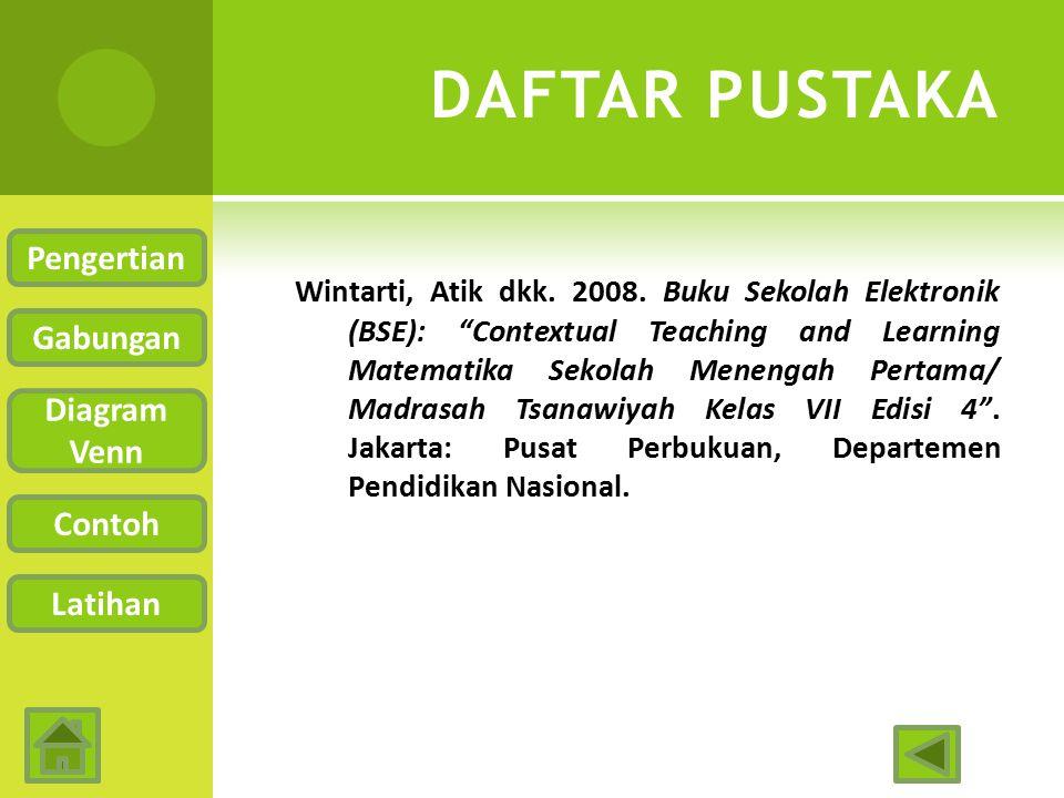 DAFTAR PUSTAKA Pengertian Gabungan Diagram Venn Contoh Latihan