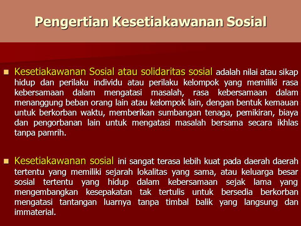 Pengertian Kesetiakawanan Sosial
