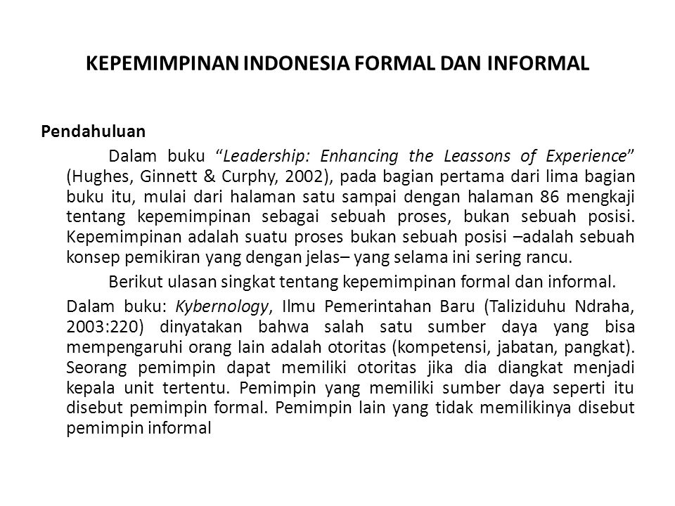 KEPEMIMPINAN INDONESIA FORMAL DAN INFORMAL