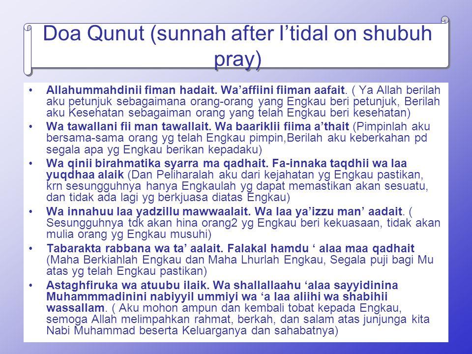 Doa Qunut (sunnah after I'tidal on shubuh pray)