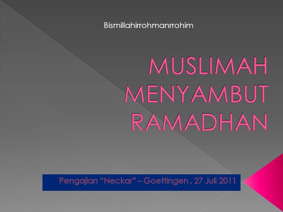 MUSLIMAH MENYAMBUT RAMADHAN