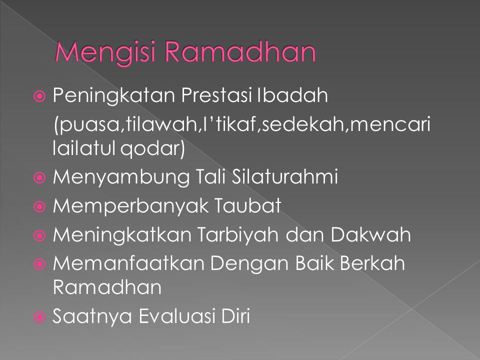 Mengisi Ramadhan Peningkatan Prestasi Ibadah