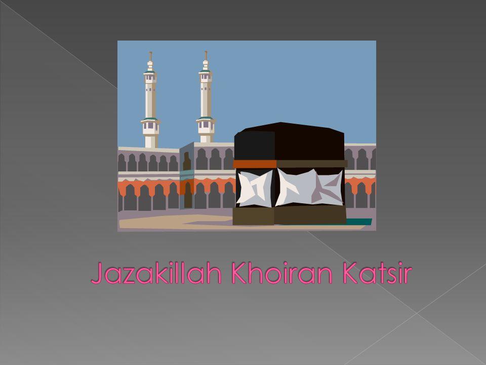 Jazakillah Khoiran Katsir