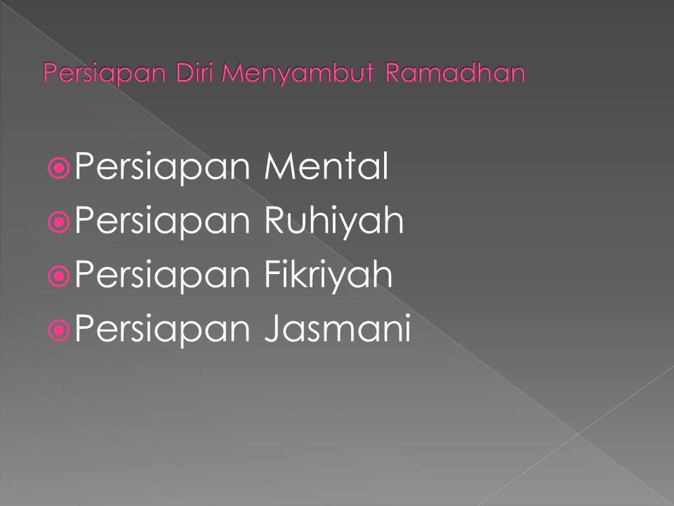 Persiapan Diri Menyambut Ramadhan