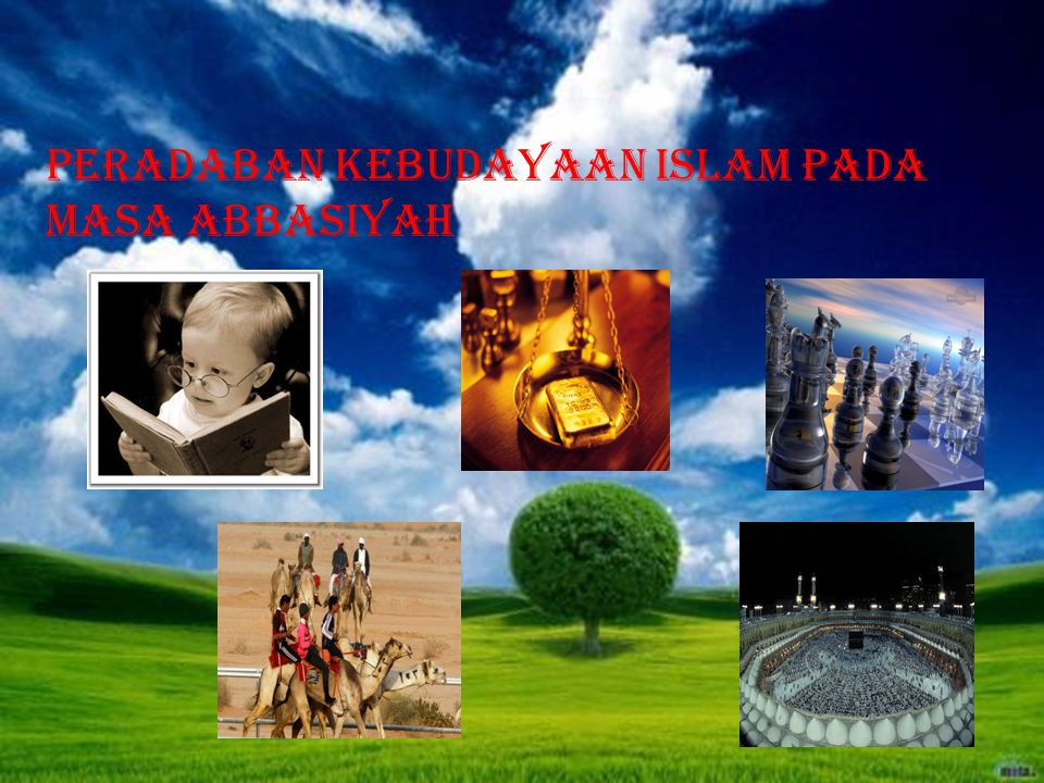 Peradaban Kebudayaan Islam pada masa Abbasiyah