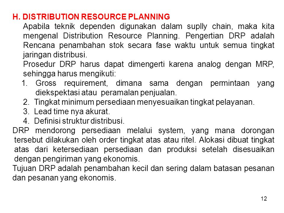 H. DISTRIBUTION RESOURCE PLANNING