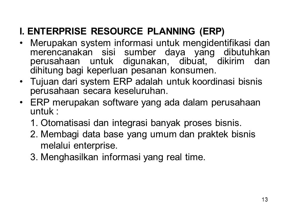 I. ENTERPRISE RESOURCE PLANNING (ERP)