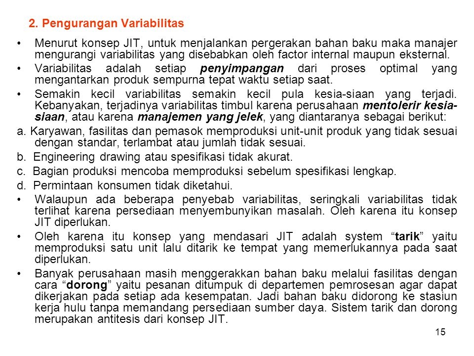 2. Pengurangan Variabilitas