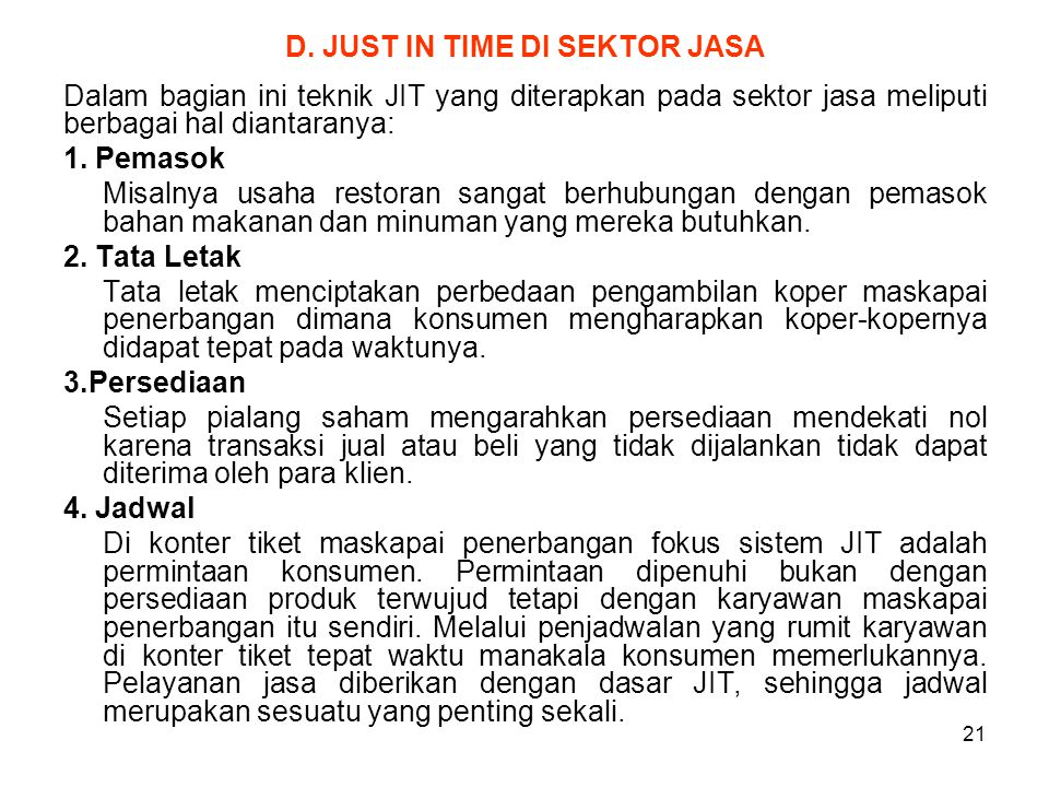 D. JUST IN TIME DI SEKTOR JASA
