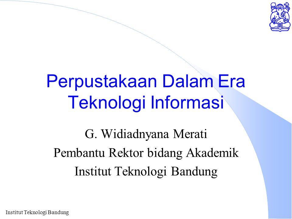 Perpustakaan Dalam Era Teknologi Informasi