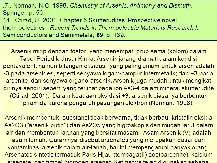 7. Norman, N. C. 1998. Chemistry of Arsenic, Antimony and Bismuth