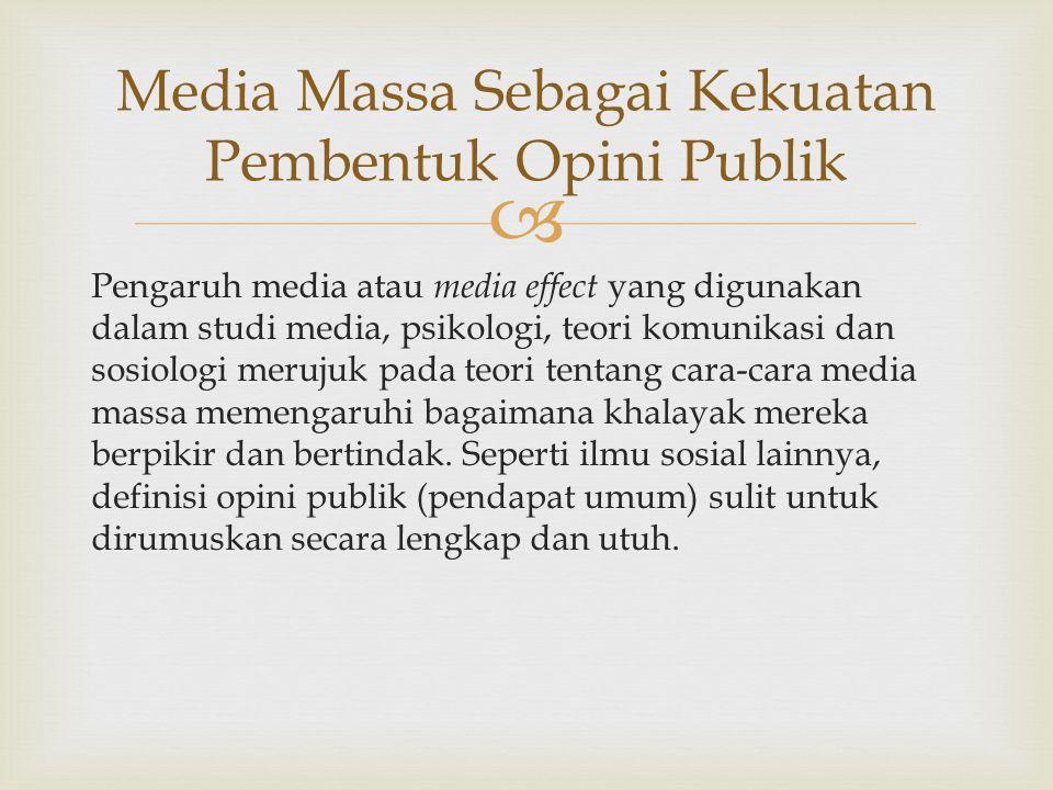 Media Massa Sebagai Kekuatan Pembentuk Opini Publik