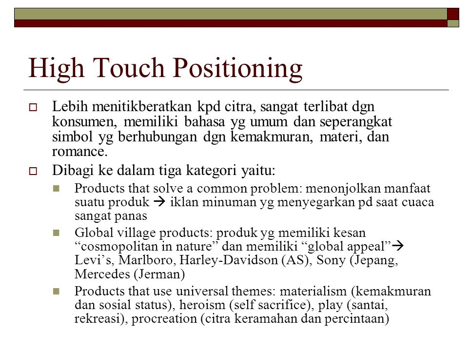 High Touch Positioning