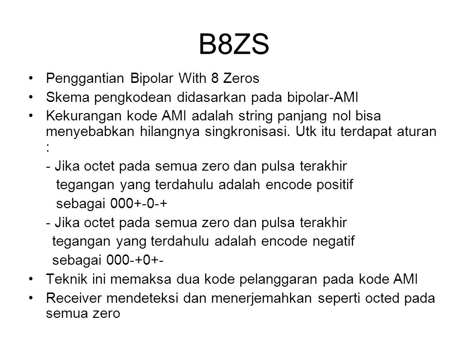 B8ZS Penggantian Bipolar With 8 Zeros