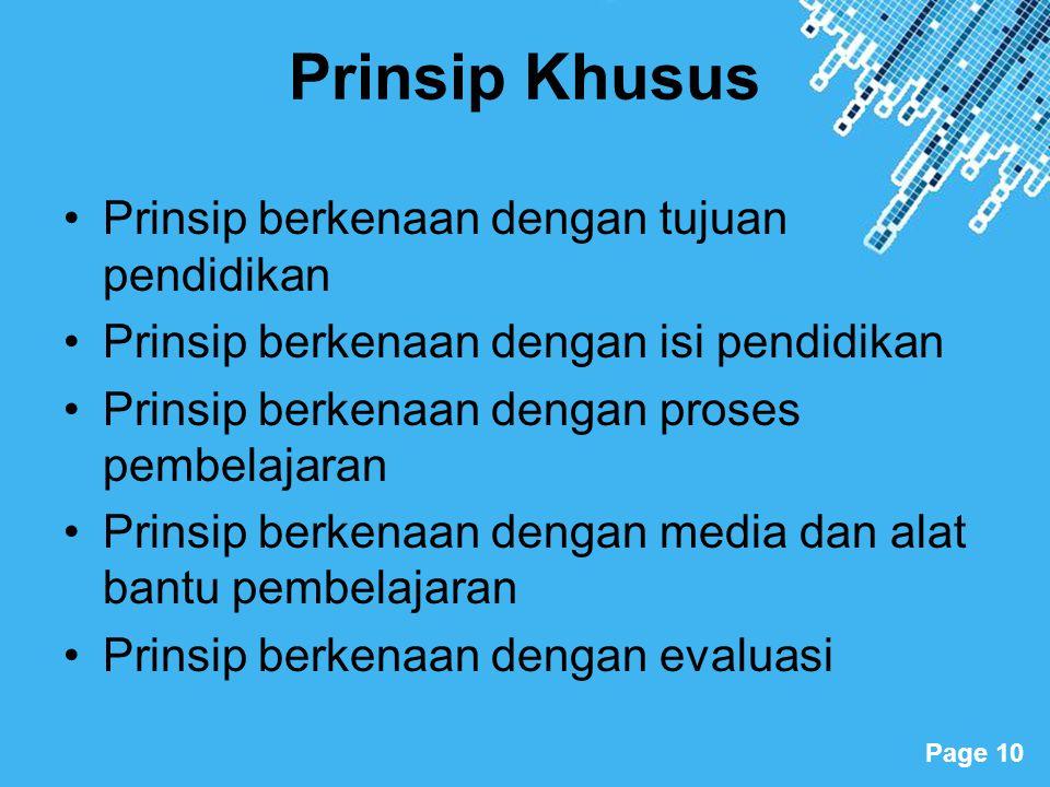 Prinsip Khusus Prinsip berkenaan dengan tujuan pendidikan