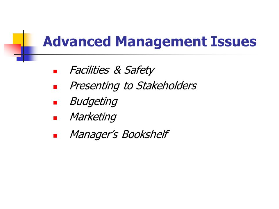 Advanced Management Issues