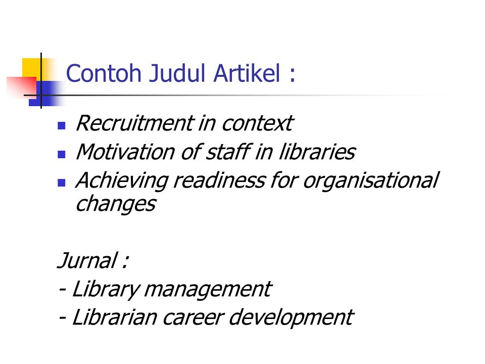 Contoh Judul Artikel : Recruitment in context