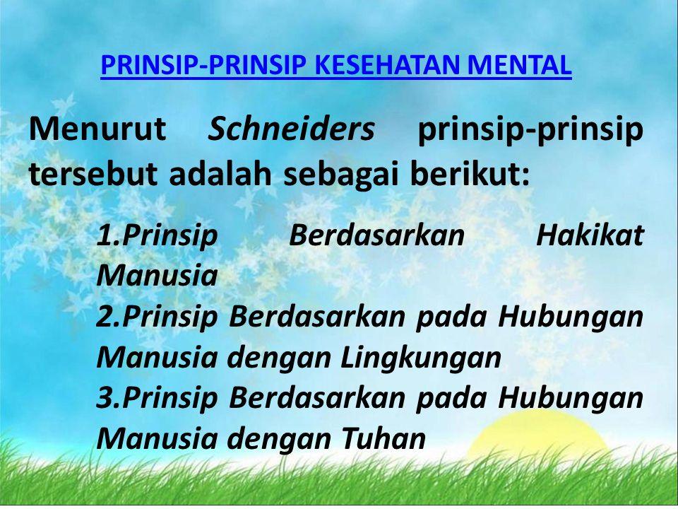 PRINSIP-PRINSIP KESEHATAN MENTAL