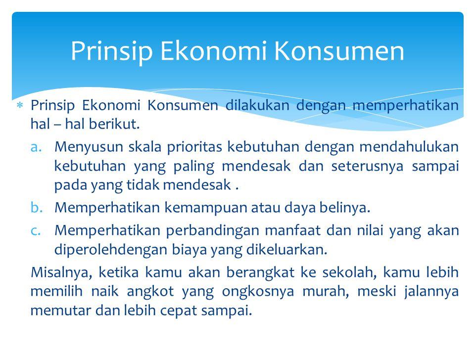 Prinsip Ekonomi Konsumen