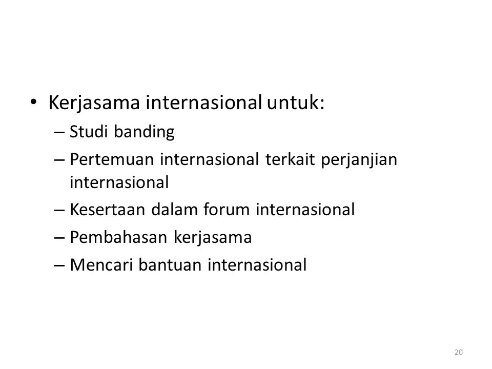 Kerjasama internasional untuk: