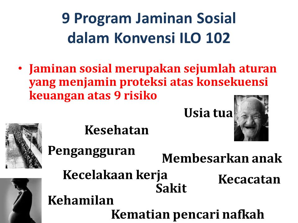 9 Program Jaminan Sosial dalam Konvensi ILO 102