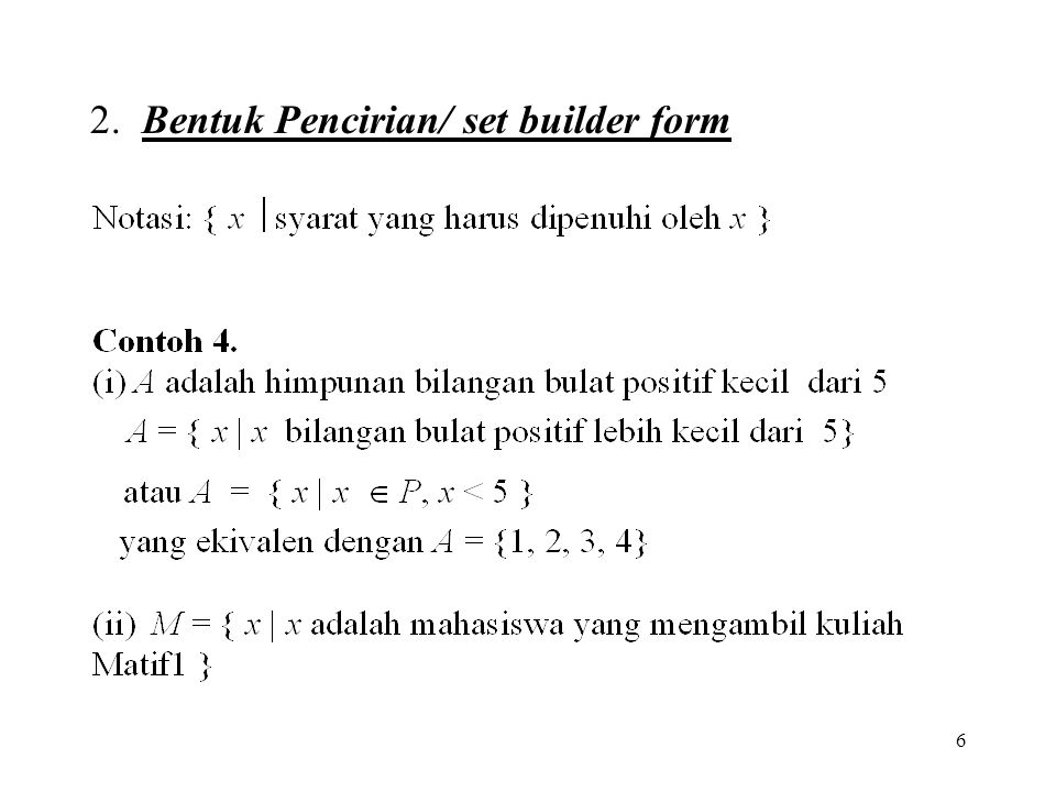2. Bentuk Pencirian/ set builder form