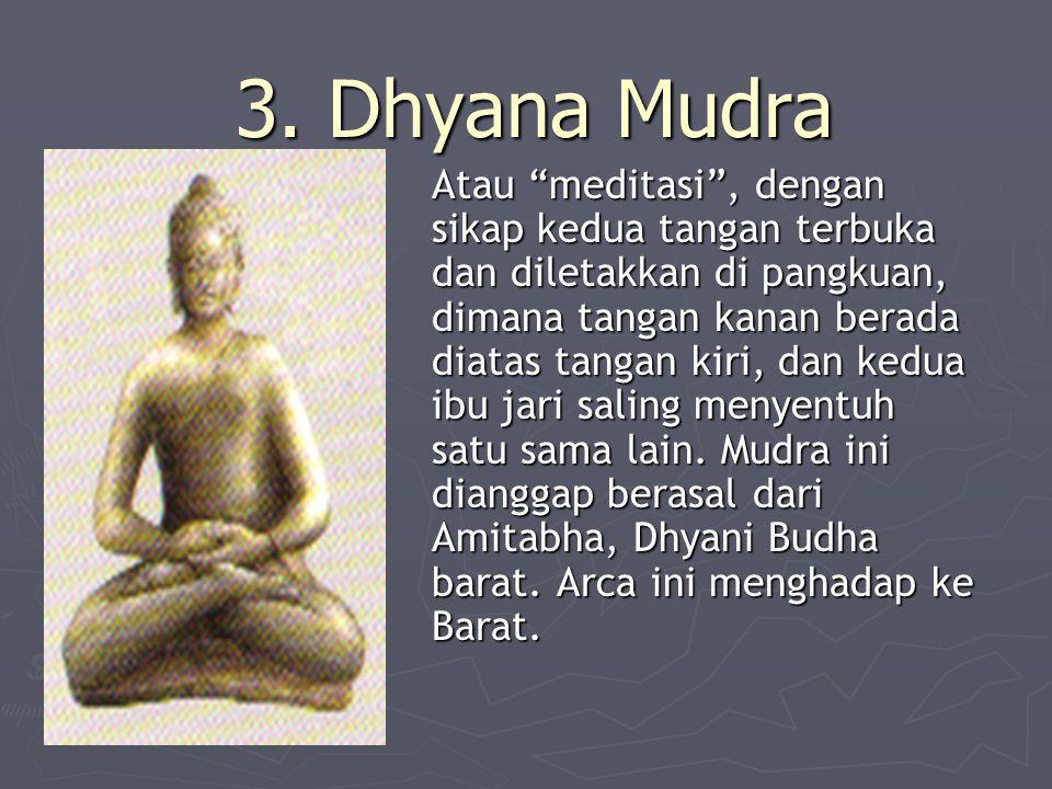 3. Dhyana Mudra