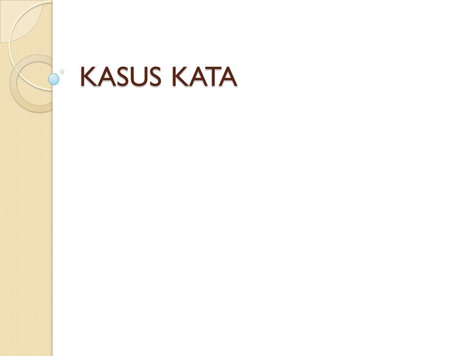 KASUS KATA