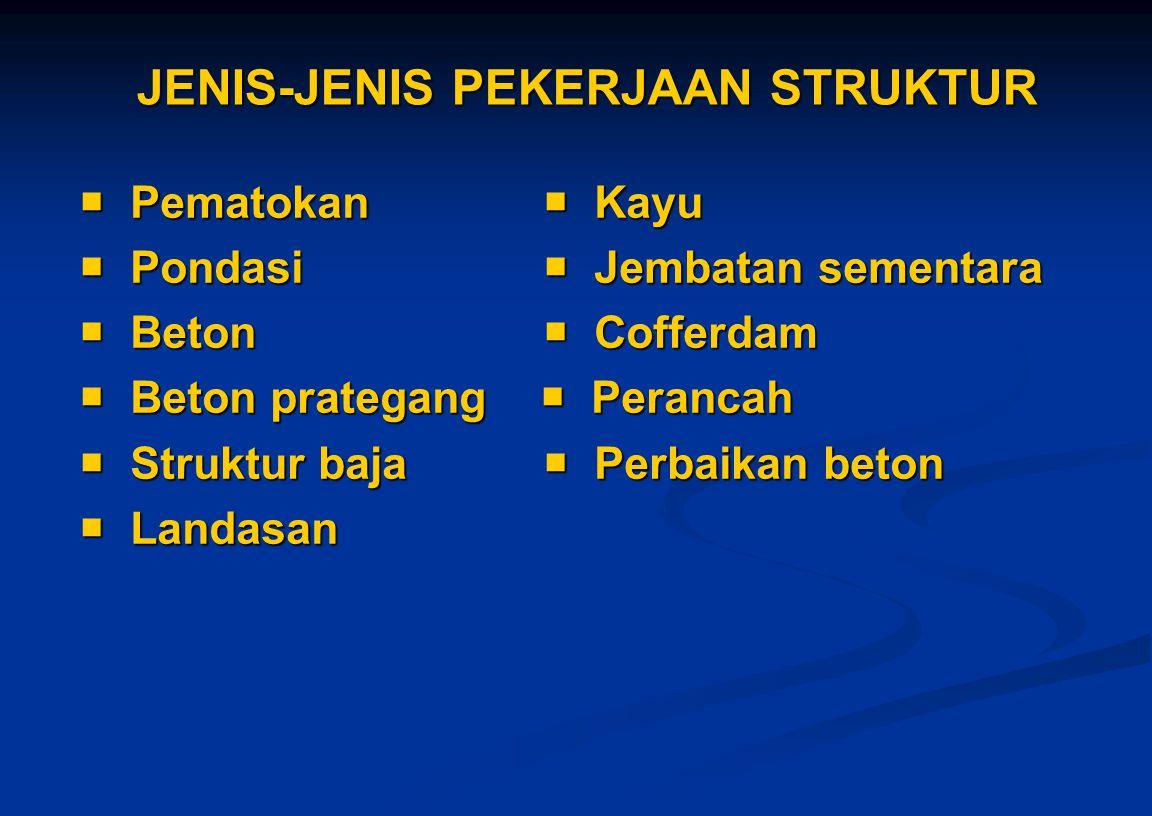 JENIS-JENIS PEKERJAAN STRUKTUR