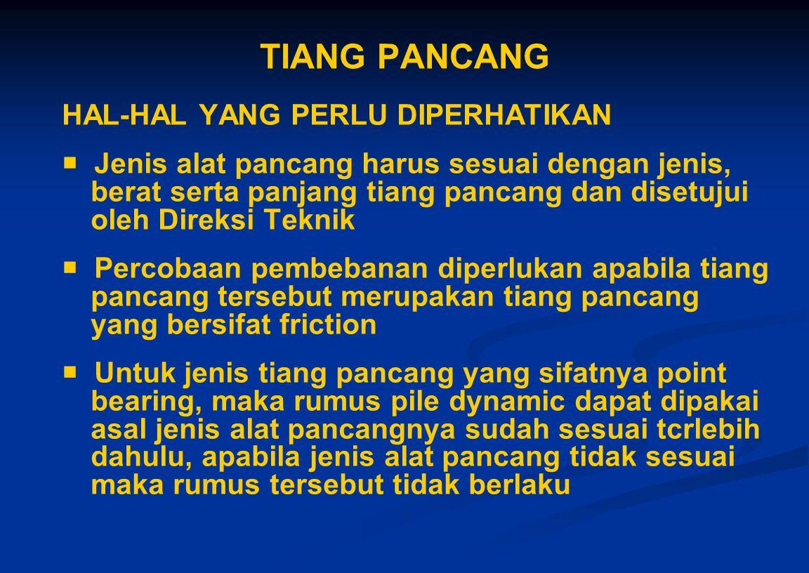 TIANG PANCANG HAL-HAL YANG PERLU DIPERHATIKAN