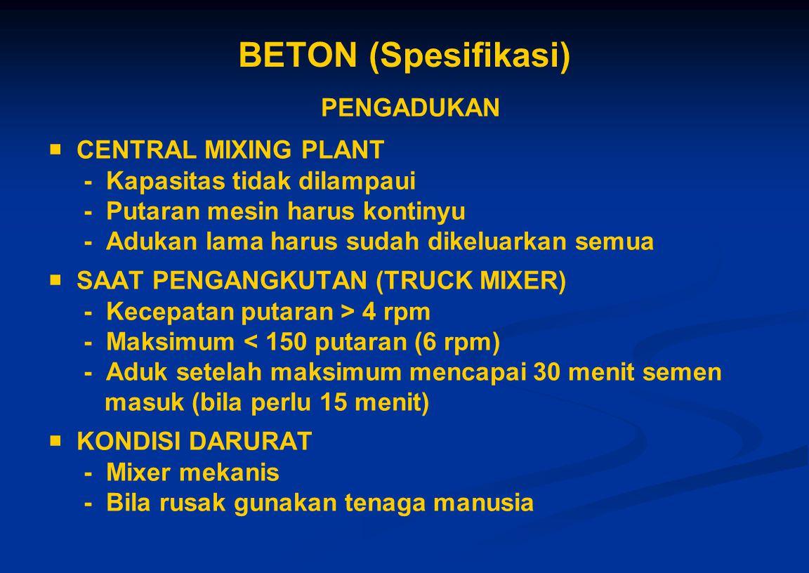 BETON (Spesifikasi) PENGADUKAN  CENTRAL MIXING PLANT