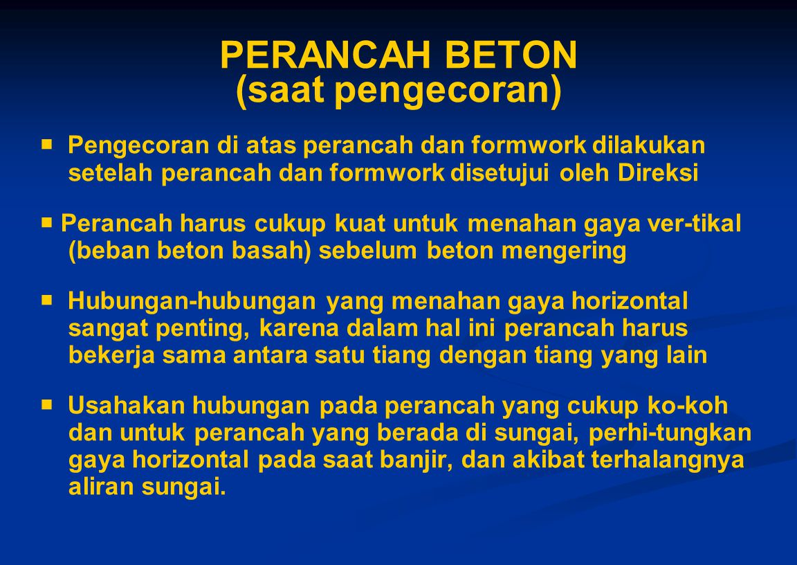 PERANCAH BETON (saat pengecoran)