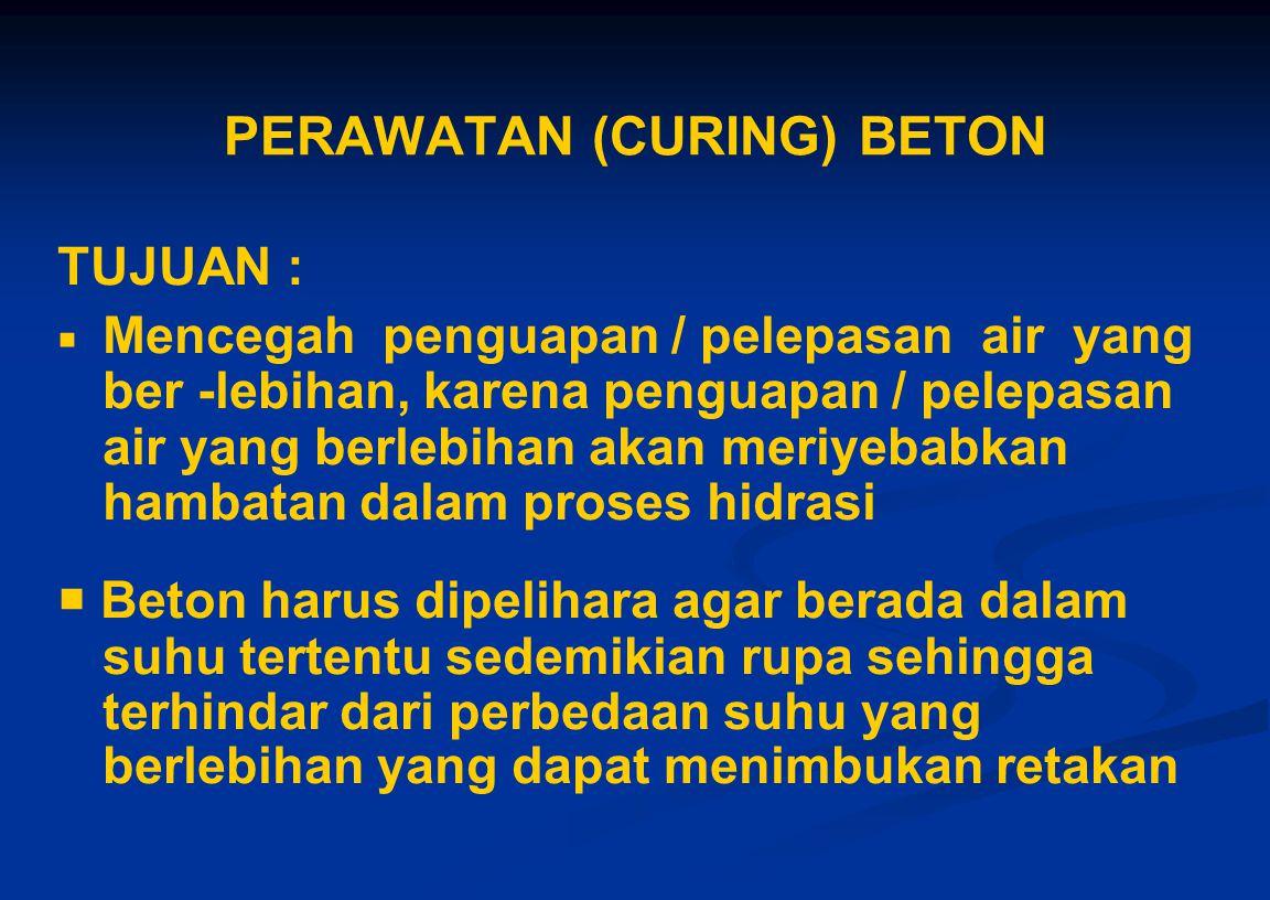 PERAWATAN (CURING) BETON