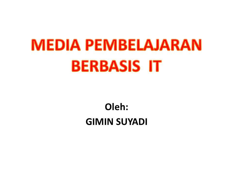 MEDIA PEMBELAJARAN BERBASIS IT